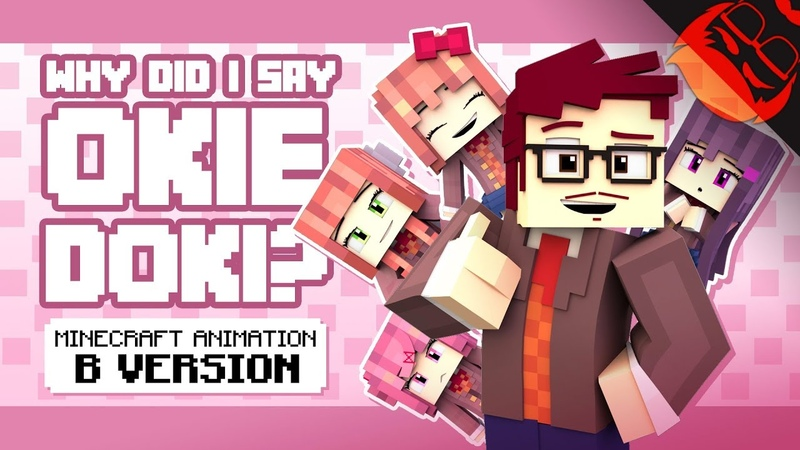 WHY DID I SAY OKIE DOKI? | Minecraft Animation by ZAMination!
