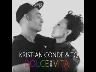 Kristian Conde & TQ - Dolce Vita (2014)