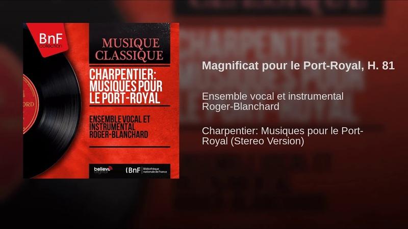 Magnificat pour le Port-Royal, H. 81