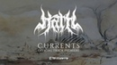 Hath Currents - Official Track Premiere