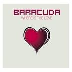 Baracuda альбом Where Is The Love