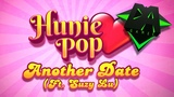 HUNIEPOP SONG (ANOTHER DATE) REMASTERED! Ft. Suzy Lu - DAGames
