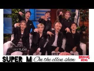 Super m on the ellen show full 😍