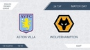 AFL18. England. Premier League. Day 25. Aston Villa - Wolverhampton