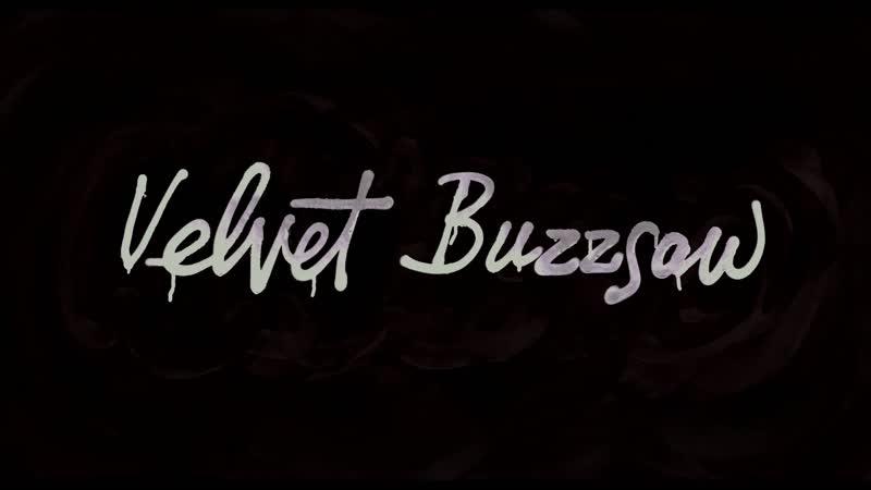 Velvet Buzzsaw main title