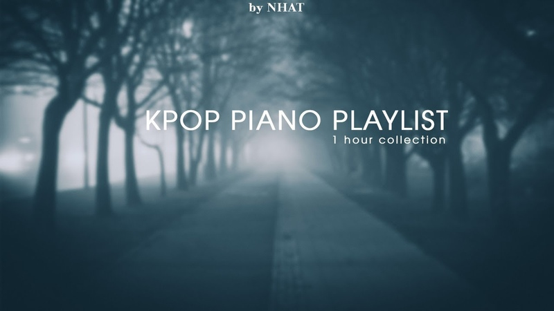 Way Back Home - Kpop Piano Collection for Sleeping and Studying