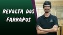 Revolta dos Farrapos - Brasil Escola