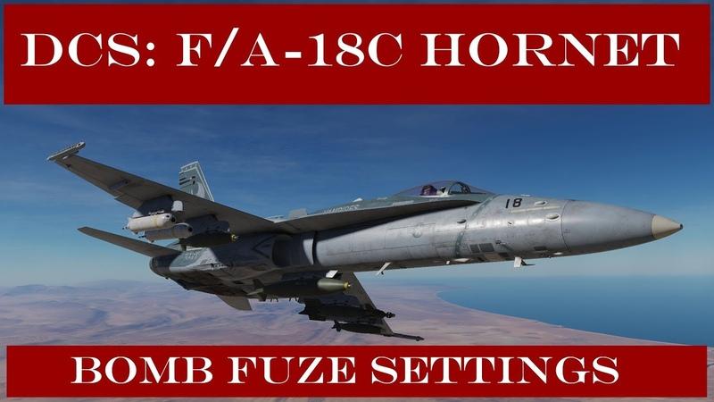 DCS: F/A-18C Hornet - Bomb Fuze Settings