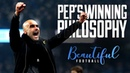 Guardiola's Football Philosophy | Man City Premier League Champions