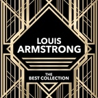 Louis Armstrong альбом Louis Armstrong - The Best Collection