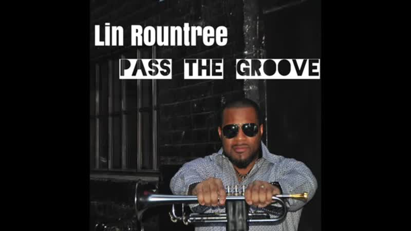 Pass The Groove NEW Lin Rountree Single
