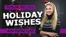 Английский язык  Holiday wishes.