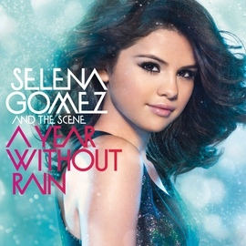 Selena Gomez & the Scene альбом A Year Without Rain