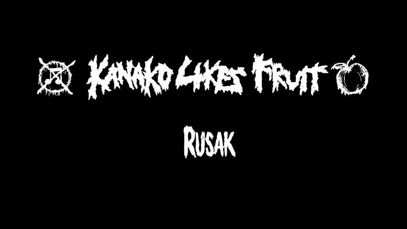 Kanako Likes Fruit - Rusak [MUSIC VIDEO] (2018 - Grindcore)