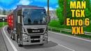 Новый Трак MAN TGX Euro 6 XXL - EURO TRUCK SIMULATOR 2