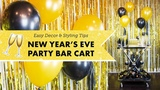 How to Style a New Years Eve Party Bar Cart