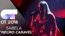 NEGRO CARAVEL | SABELA | GALA 12 | OT 2018