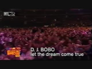 DJ BOBO - Let The Dream Come True (Live Concert 90s Exclusive Techno-Eurodance)