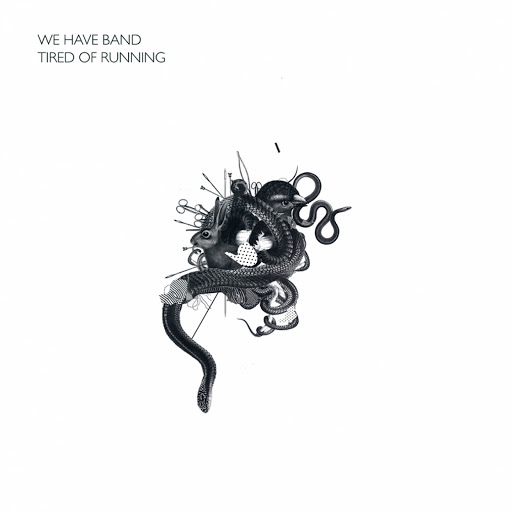 We Have Band альбом Tired of Running (Remixed)