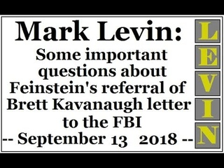 LEVIN: Some important questions about Dianne Feinstein's referral of Brett Kavanaugh letter to FBI