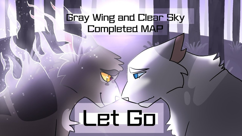 Let Go 【Grey Wing Clear Sky PMVAMV COMPLETE MAP】Co-hosted with OwlSpark