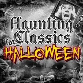 Various Artists альбом Haunting Classics for Halloween