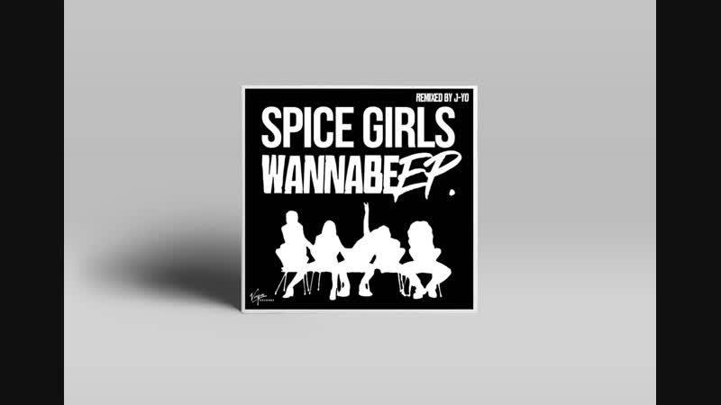Spice Girls Wannabe J Yo Remix