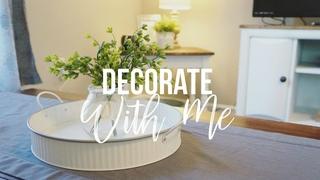 DECORATE WITH ME 2018   Farmhouse Style Decorating   Maranda Christine