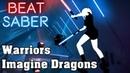 Beat Saber Warriors Imagine Dragons custom song FC