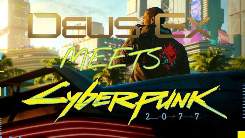 CYBERPUNK 2077 Trailer But It's DEUS EX