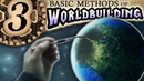3 Worldbuilding Methods to Improve Your Craft Worldbuilding Series