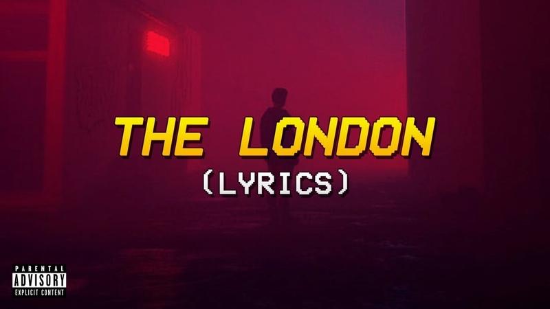 Young Thug, J. Cole, Travis Scott - The London (Lyrics)