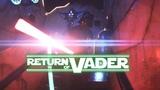 Return of Vader - FPS Lightsabers (Eric Jacobus)