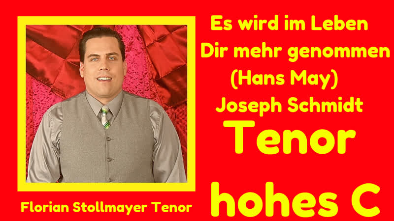 Finales TENOR HOHES C Es wird im Leben Joseph Schmidt Hans May Florian Stollmayer 2019