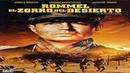 1951-Rommel El zorro del desierto