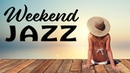 Relaxing Weekend JAZZ Bossa - Background Instrumental Cafe Bossa Nova for Relax, Work, Studying