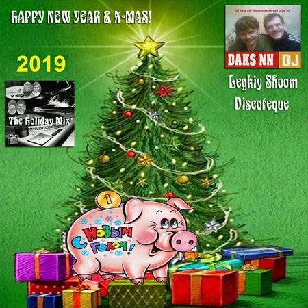 Discoteque Legkiy Shoom™ - New Year ViniGreat 2019 (DJ Daks NN 50x50 Mix)