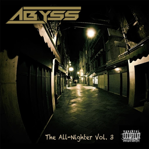 Abyss альбом The All-Nighter, Vol. 3