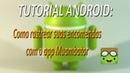 TUTORIAL ANDROID Como rastrear suas encomendas com o app Muambator