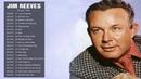 Jim Reeves Greatest Hits - Jim Reeves Best Songs