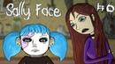 Sally Face Episode Three Колбасный Инцидент 6 16