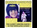 Donny Osmond - Why (view lyrics below)