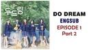 [ENG SUB / CC] Web Drama - Do Dream (두드림) Episode 1 Part 2