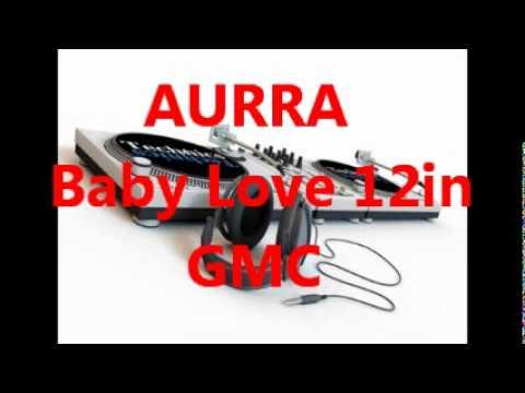 AURRA - Baby Love 12in