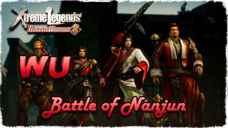 Story Mode ◄ Dynasty Warriors 8 ► Wu 19 Battle of Nanjun