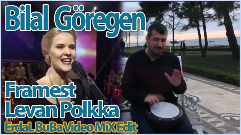 Bilal Göregen ft. Framest - Dünyanın en zor şarkısı ( Levan Polkka ) Cover