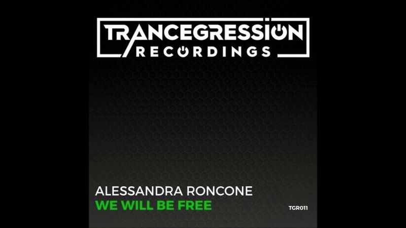 Alessandra Roncone - We Will Be Free (Extended Mix)