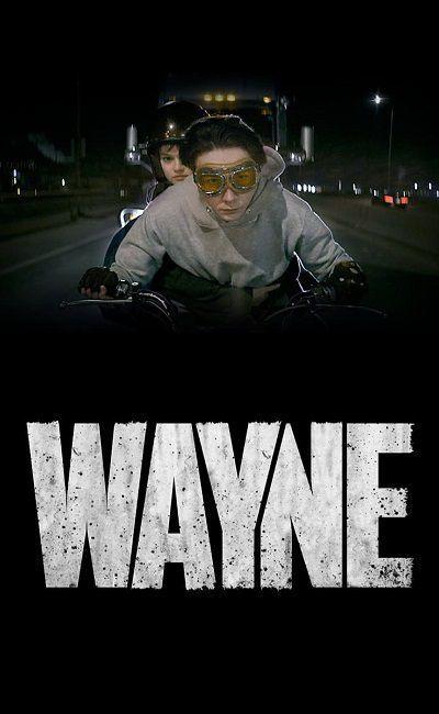 Уэйн (сериал 2019 – ...) Wayne смотреть онлайн