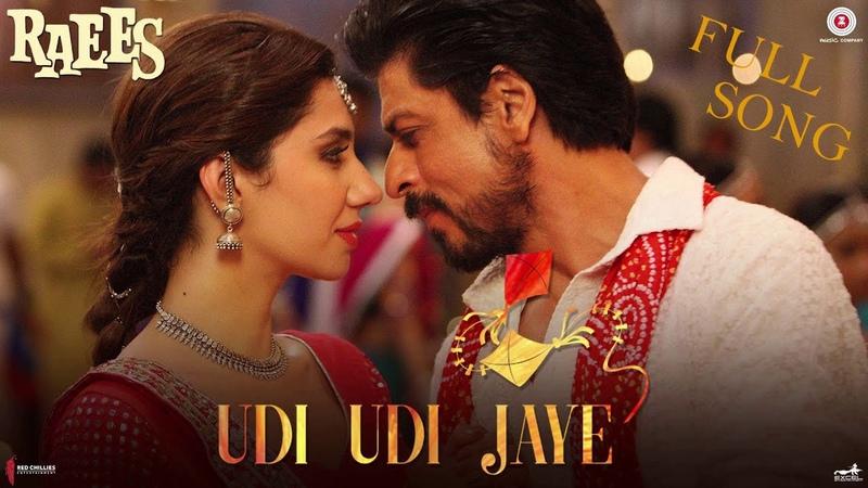 Udi Udi Jaye Full Song Raees Shah Rukh Khan Mahira Khan Ram Sampath
