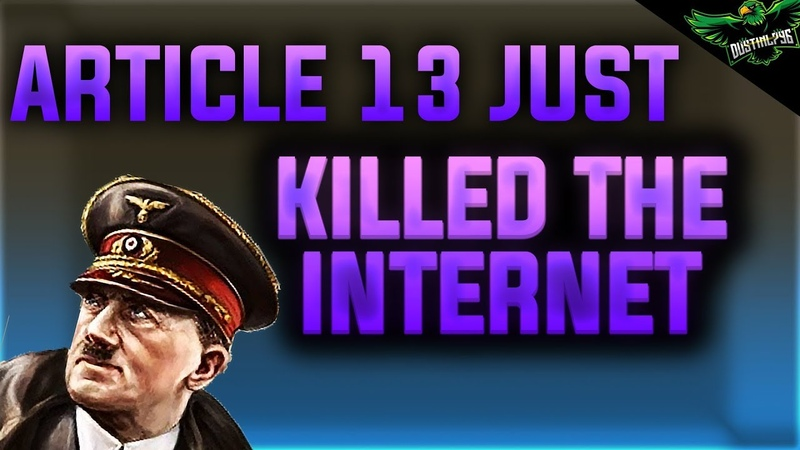 Article 13 Has Passed and Just Ruined the Internet and YouTube SAVEYOURINTERNET